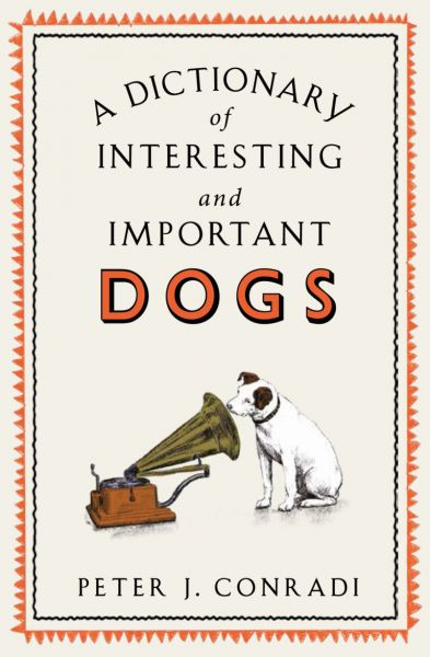 A Dictionary of Interesting and Important Dogs book cover